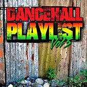 Play & Download Dancehall Playlist, Vol.5 by Various Artists | Napster