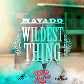 Play & Download Wildest Thing - Single by Mavado | Napster
