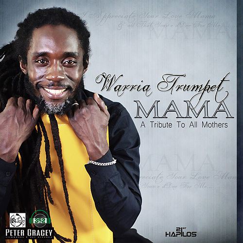 Play & Download Mama - Single by Warria Trumpet | Napster