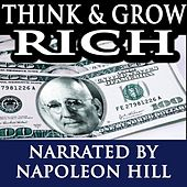 Play & Download Think and Grow Rich - Narrated By Napoleon Hill by Napoleon Hill | Napster