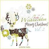 Play & Download Frohe Weihnachten - Merry Christmas!, Vol. 2 by Various Artists | Napster