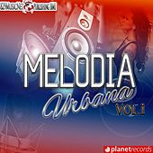 Play & Download Melodia Urbana Vol.1 by Various Artists | Napster
