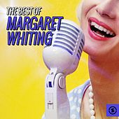 Play & Download The Best of Margaret Whiting by Margaret Whiting | Napster