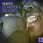 The Best of Lee Andrews & The Hearts by Lee Andrews and the Hearts