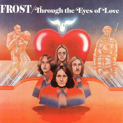 Play & Download Through The Eyes Of Love by The Frost | Napster