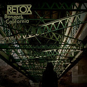 Play & Download Beneath California by Retox | Napster