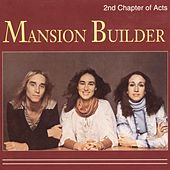 Play & Download Mansion Builder by 2nd Chapter of Acts | Napster