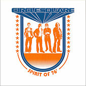 Play & Download Spirit of 76 by Circlesquare | Napster