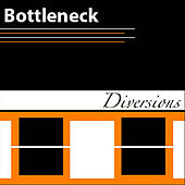 Diversions by Bottleneck