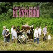Play & Download El Entierro by Orquesta el Macabeo | Napster