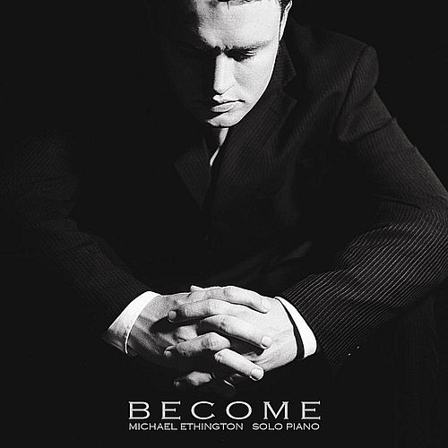 Become by Michael Ethington