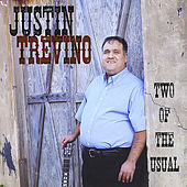 Two of the Usual by Justin Trevino