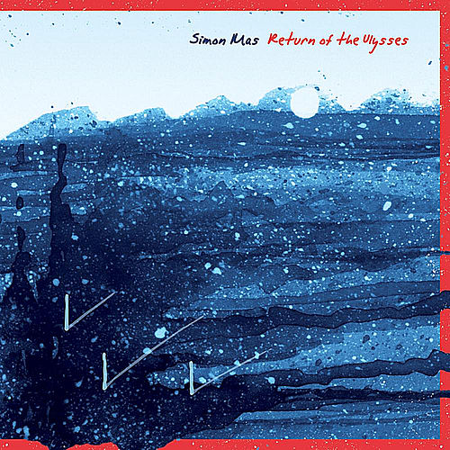 Play & Download Return of the Ulysses by Simon Mas | Napster
