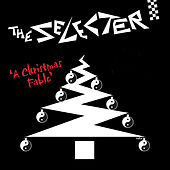 Play & Download A Christmas Fable by The Selecter | Napster