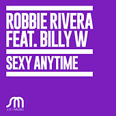 Play & Download Sexy Anytime by Ivan Robles | Napster