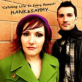 Play & Download Catching Life in Every Moment by Hank | Napster
