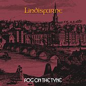 Play & Download Fog On The Tyne by Lindisfarne | Napster