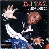 Worldwide by DJ Taz