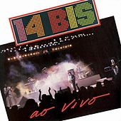 Play & Download 14 Bis Ao Vivo by 14 Bis | Napster