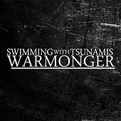 Warmonger by Swimming