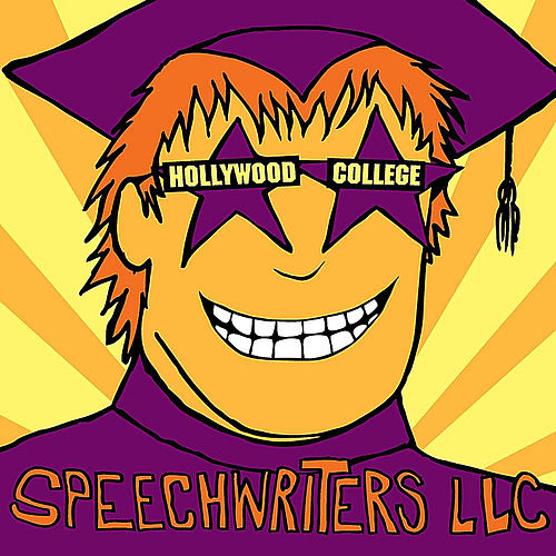 Play & Download Hollywood College by Speechwriters LLC | Napster
