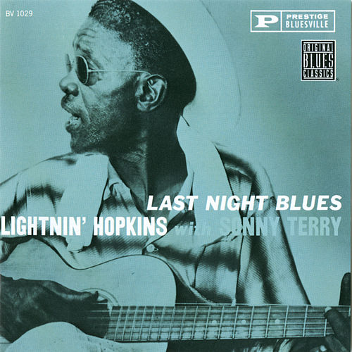 Last Night Blues by Lightnin' Hopkins