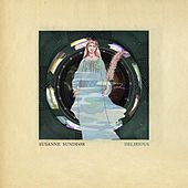 Play & Download Delirious by Susanne Sundfør | Napster
