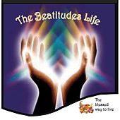 Play & Download The Beatitudes Life by Various Artists | Napster