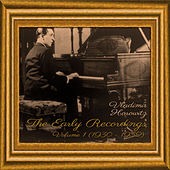 The Early Recordings, Volume 1 [1930 - 1932] by Vladimir Horowitz