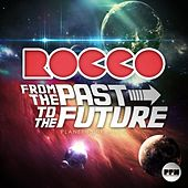 Play & Download From the Past to the Future by Various Artists | Napster