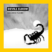 Play & Download Golden Flame by Devils Elbow | Napster