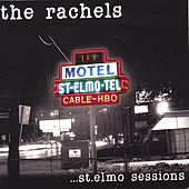St. Elmo Sessions by Rachel's