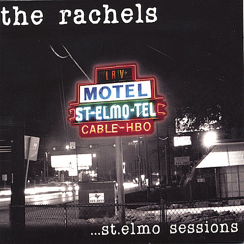 Play & Download St. Elmo Sessions by Rachel's | Napster