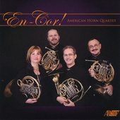 En-Cor! - American Horn Quartet by Various Artists