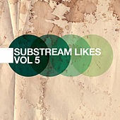 Play & Download Substream Likes - The Indie Electro Pop Collection, Vol. 5 by Various Artists | Napster
