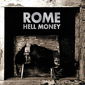Play & Download Hell Money by Rome | Napster