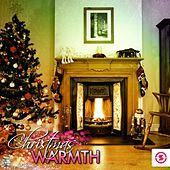 Play & Download Christmas Warmth by Various Artists | Napster