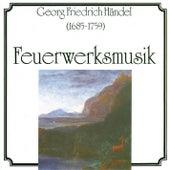 Georg Friedrich Händel: Feuerwerksmusik by Various Artists