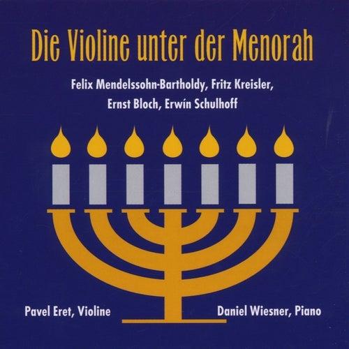 Play & Download Die Violine unter der Menorah by Daniel Wiesner Pavel Eret | Napster