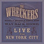 Play & Download Way Back Home: Live From New York City by The Wreckers | Napster