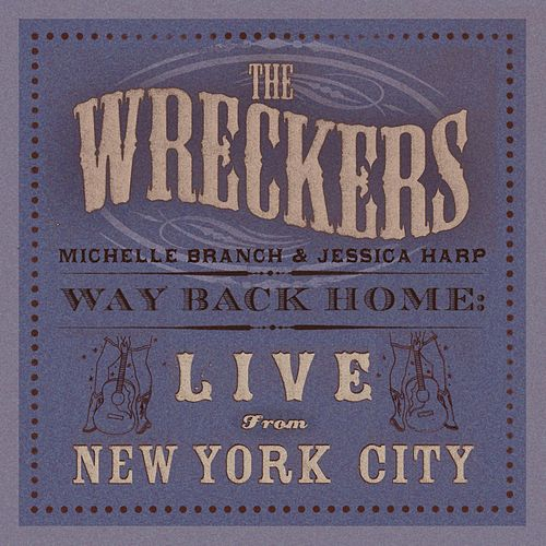 Way Back Home: Live From New York City by The Wreckers
