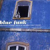 Play & Download Blue Funk by Various Artists | Napster