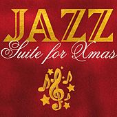 Play & Download Jazz Suite for Xmas by Various Artists | Napster