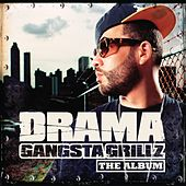 Gangsta Grillz The Album von DJ Drama