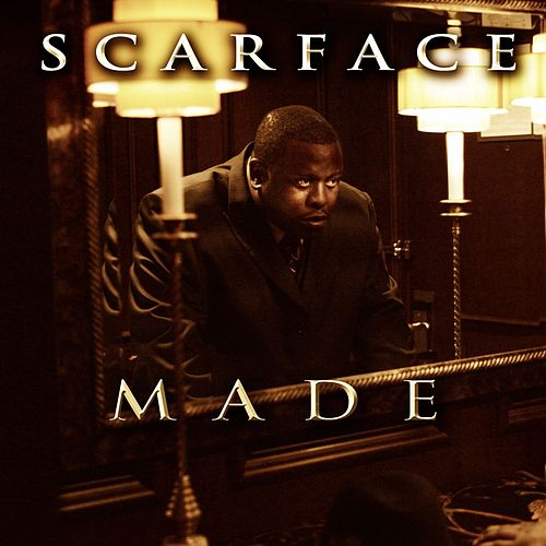 Play & Download M.A.D.E. by Scarface | Napster
