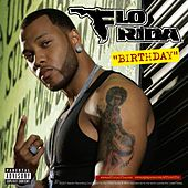 Play & Download Birthday by Flo Rida | Napster