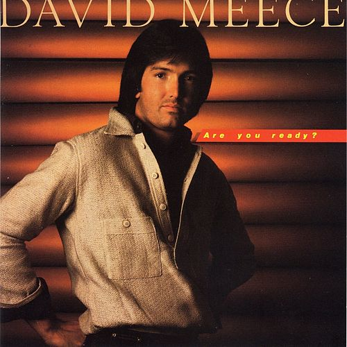 Play & Download Are You Ready by David Meece | Napster