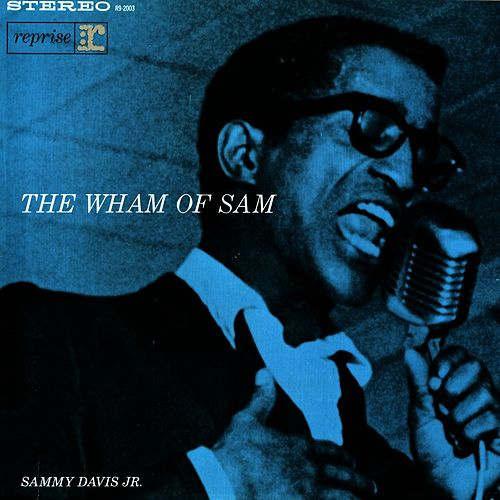 Play & Download The Wham Of Sam by Sammy Davis, Jr. | Napster