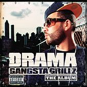 Gangsta Grillz The Album by DJ Drama