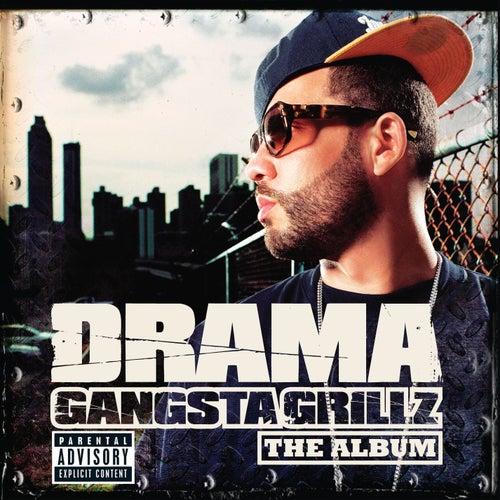Play & Download Gangsta Grillz The Album by DJ Drama | Napster